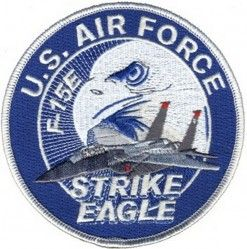 "НАШИВКА U.S. AIR FORCE F-15E STRIKE EAGLE PATCH (4"")"